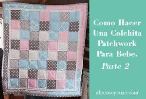 como hacer colchita patchwork bebé