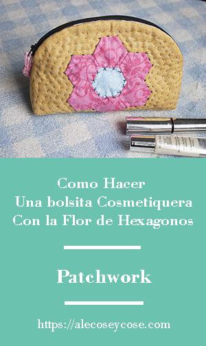 como hacer cosmétiquera hexágonos patchwork