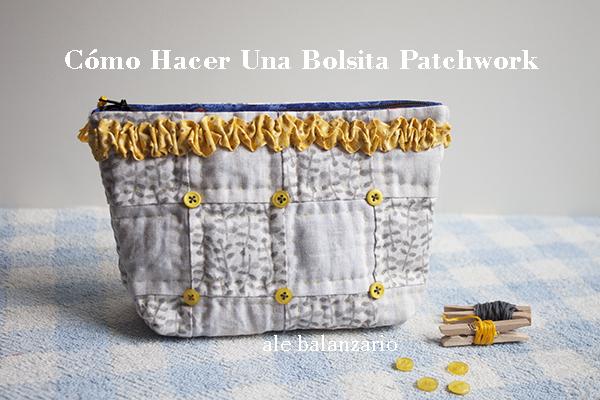 Cómo hacer bolsa patchwork