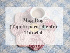 como hacer mug rug patwork