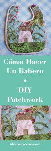 como hacer un babero diy patchwork