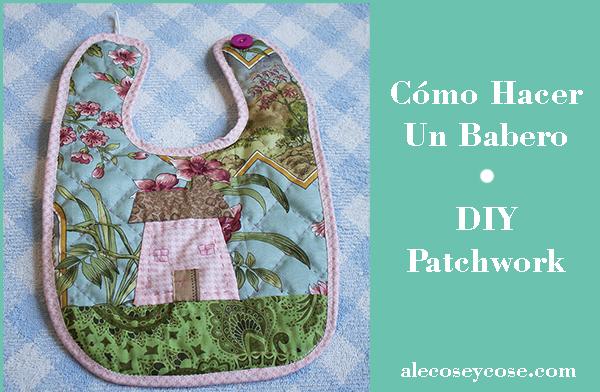 como hacer babero diy patchwork