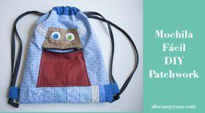 Mochila Fácil - DIY Patchwork