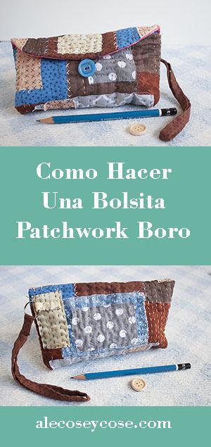 como hacer bolsita patchwork boro b
