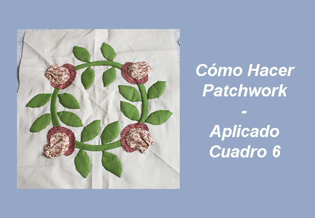 Cómo Hacer Patchwork - Aplicado 6