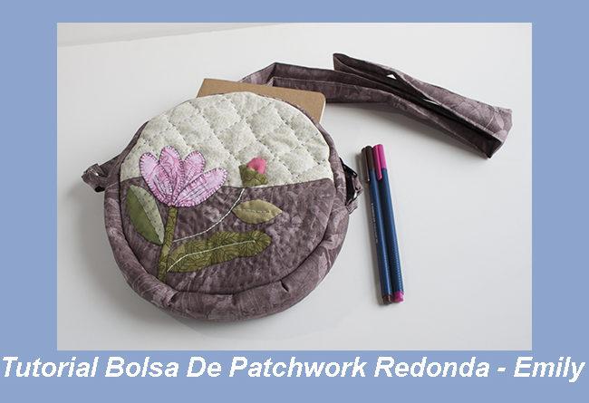 Tutorial Bolsa De Patchwork Redonda - Emily