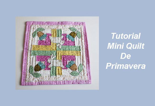 Tutorial Mini Quilt Primavera