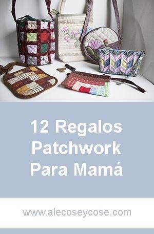 12 regalos patchwork para mamá
