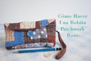 como hacer una bolsita patchwork boro