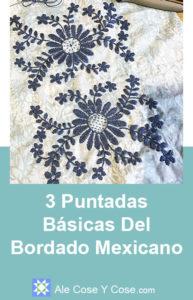 3 Puntadas Básicas del Bordado Mexicano