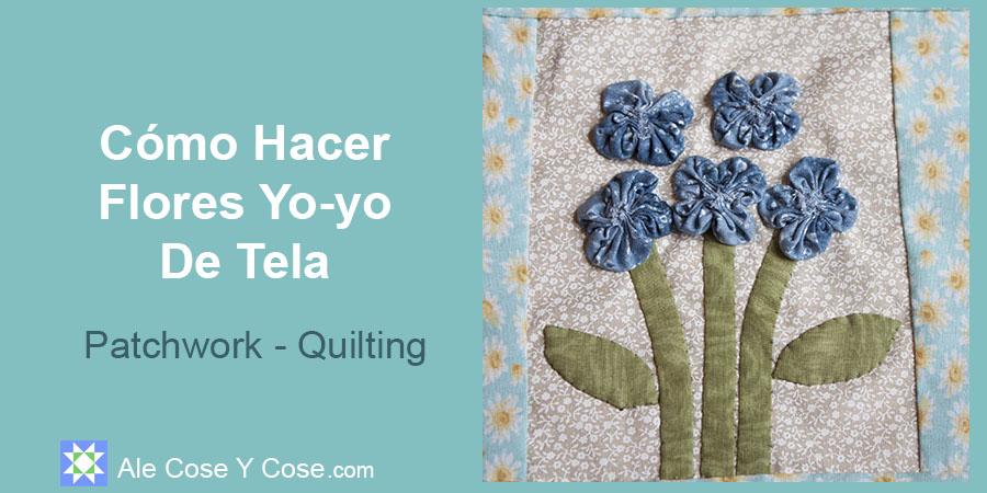 Como Hacer Flores Yoyos De Tela - Flores De Tela Yoyo