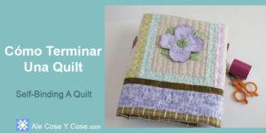 Como Terminar Una Quilt