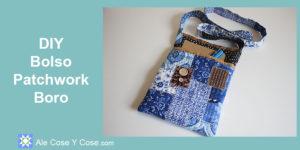 DIY Bolso Patchwork Boro - Patchwork Boro Bag