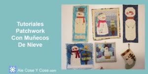 Tutoriales Patchwork Con Muneco De Nieve