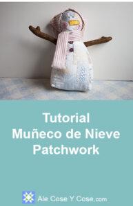 Tutorial Muñeco De Nieve Patchwork