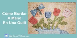 Bordar A Mano En Una Quilt