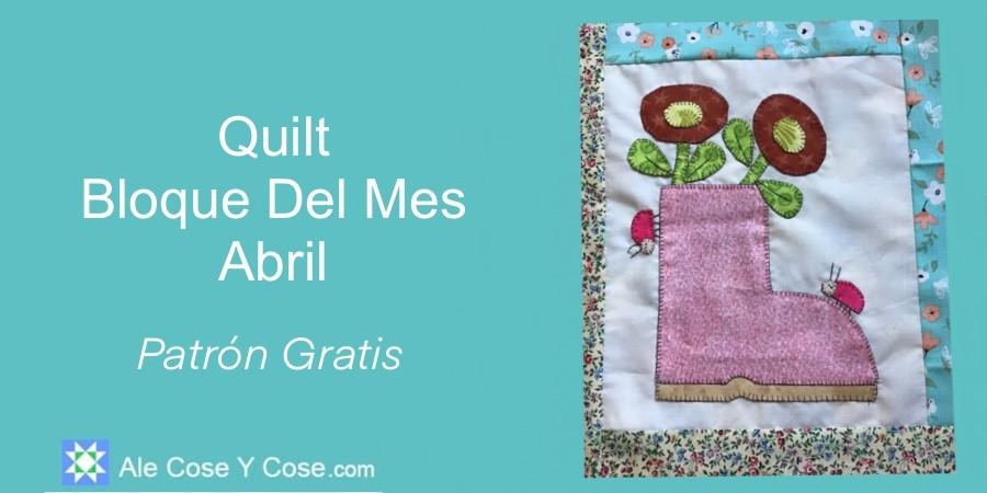 Quilt Bloque Del Mes Abril