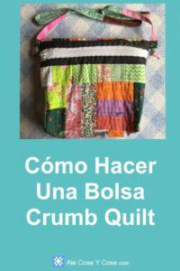 Bolsa Crumb Quilt