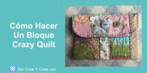 Bloque Crazy Quilt