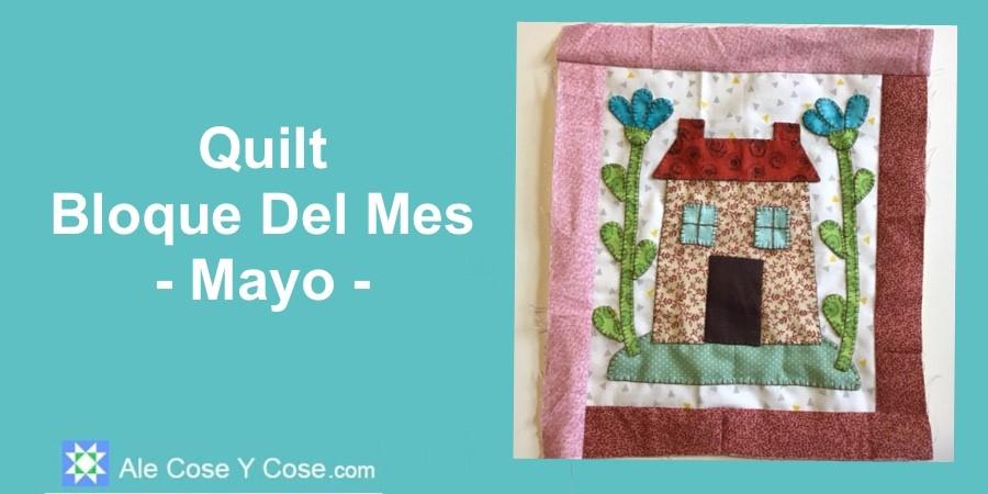 Quilt Bloque Del Mes Mayo