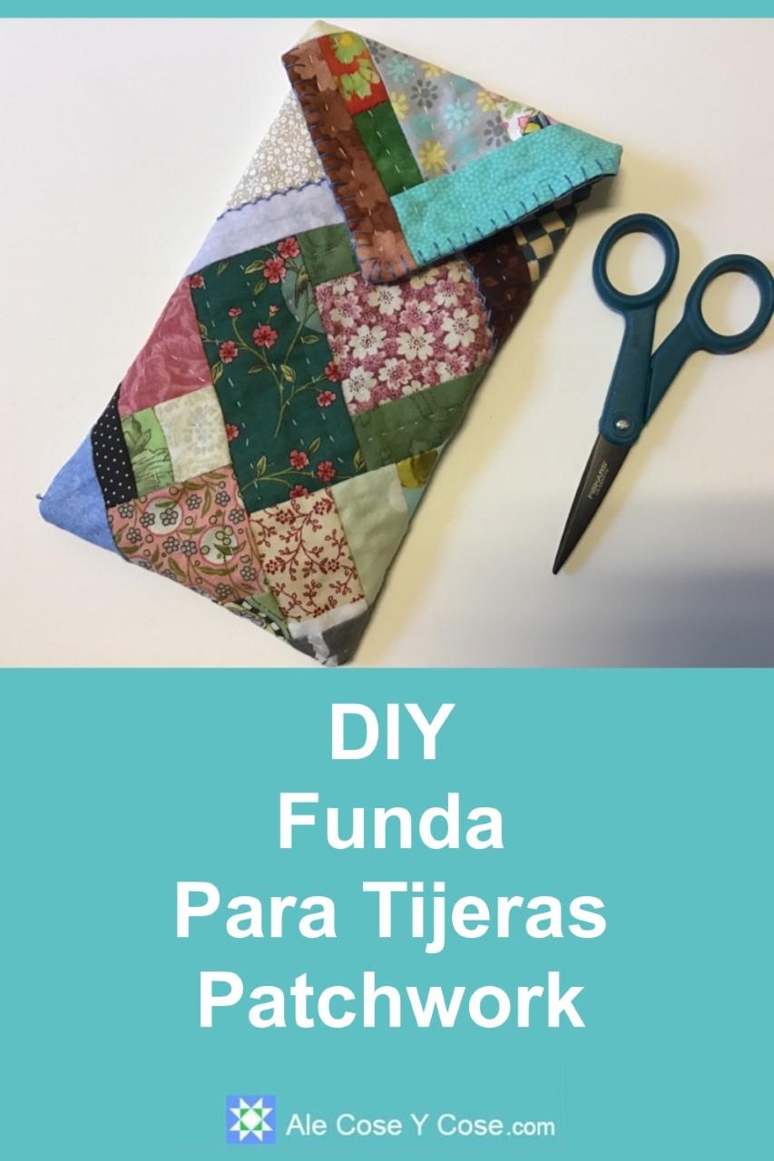 DIY Funda Para Tijeras Patchwork