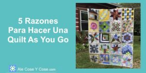 Hacer Una Quilt As You Go