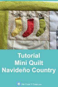 Tutorial Mini Quilt Navideno