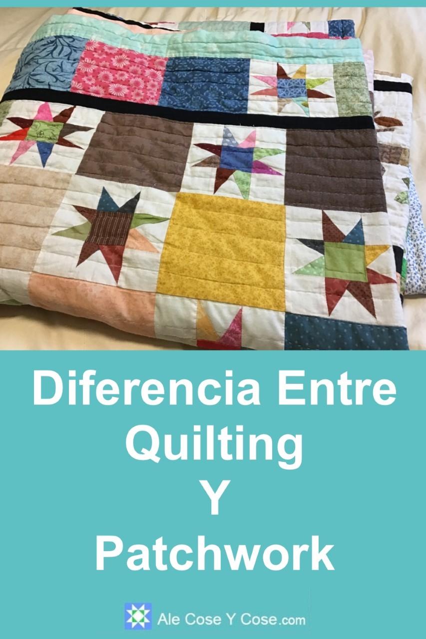 Diferencia Entre Patchwork Y Quilting