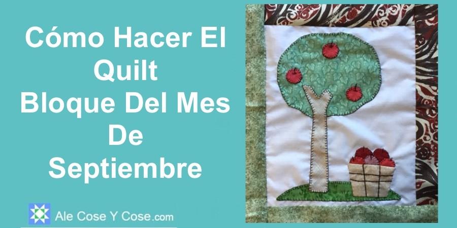Quilt Bloque Del Mes - Septiembre